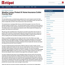 Wealthy Living, Protect It! Home Insurance Collier County, Now!