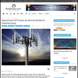 Weaponized Cell Towers are Directly Related to Chemtrail Spray