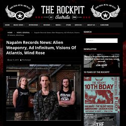 Napalm Records News: Alien Weaponry, Ad Infinitum, Visions Of Atlantis, Wind Rose