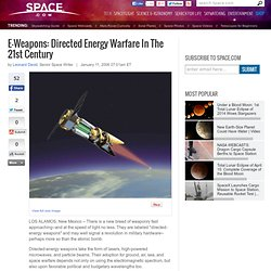 E-Weapons: Directed Energy Warfare In The 21st Century
