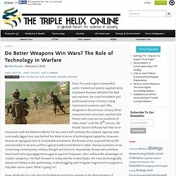 Do Better Weapons Win Wars? The Role of Technology in Warfare