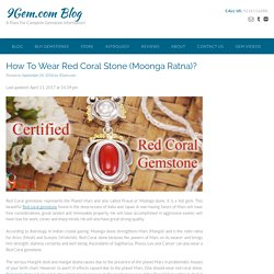 How To Wear Red Coral Stone (Moonga Ratna)?