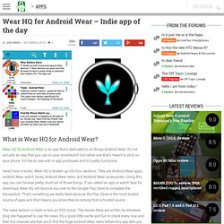 Wear HQ for Android Wear - Indie app of the day