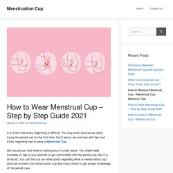 How to Wear Menstrual Cup - Step by Step Guide 2021