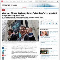 Wearable fitness devices offer no 'advantage' over standard weight-loss approaches - Health