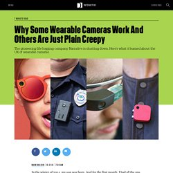 Why Some Wearable Cameras Work And Others Are Just Plain Creepy