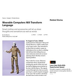 Wearable Computers Will Transform Language