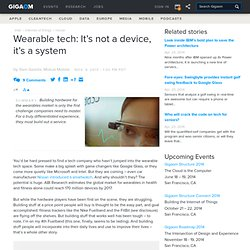 Wearable tech: It's not a device, it's a system