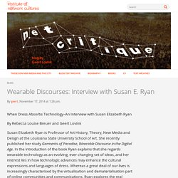 Wearable Discourses: Interview with Susan E. Ryan