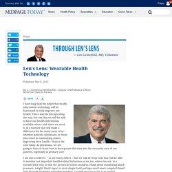 Len's Lens: Wearable Health Technology