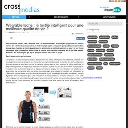 Wearable techs : le textile intelligent pour une meilleure qualité de vie