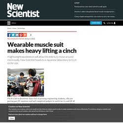 Wearable muscle suit makes heavy lifting a cinch