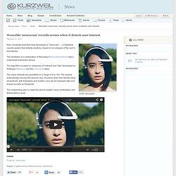 Wearable 'neurocam' records scenes when it detects user interest