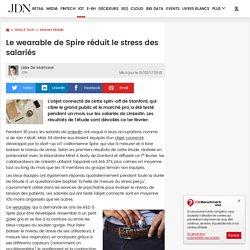 Le wearable de Spire réduit le stress des salariés