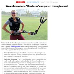 "Wearable robotic ""third arm"" can punch through a wall"