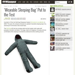 'Wearable Sleeping Bag' Put to the Test