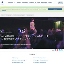 Wearable Technology and the Internet of Things - Ericsson