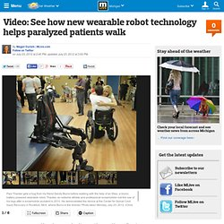 Video: See how new wearable robot technology helps paralyzed patients walk
