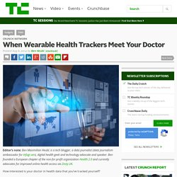 When Wearable Health Trackers Meet Your Doctor