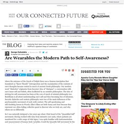 Are Wearables the Modern Path to Self-Awareness?