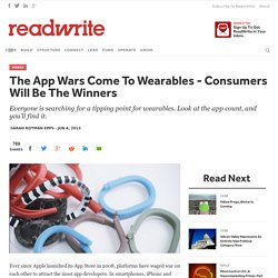 The App Wars Come To Wearables - Consumers Will Be The Winners