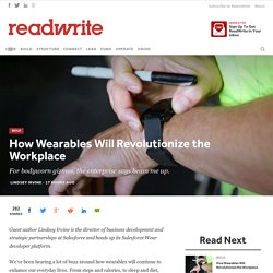 How Wearables Will Revolutionize the Workplace