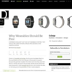 Why Wearables Should Be Free