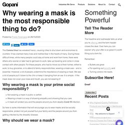Why wearing a mask is the most responsible thing to do?