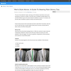 Men's Style Advice: A Guide To Wearing Plain Skinny Ties USA - Professional Social Network