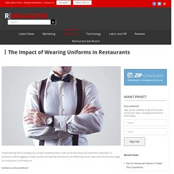 The Impact of Wearing Uniforms in Restaurants