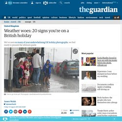 Weather woes: 20 signs you're on a British holiday