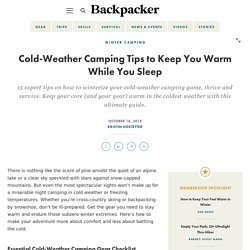 15 Cold-Weather Camping Tips to Keep You Warm While You Sleep