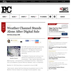 Weather Channel Stands Alone After Digital Sale