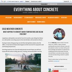 Cold Weather Concrete- What happens to fresh concrete when it freezes?