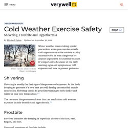 Cold Weather Exercise and Safety - Warning Signs