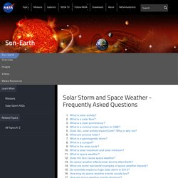Solar Storm and Space Weather - Frequently Asked Questions