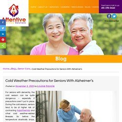 Cold Weather Precautions for Seniors With Alzheimer's