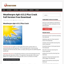 Weatherpro Apk v3.5.2 Plus Crack Full Version Free Download