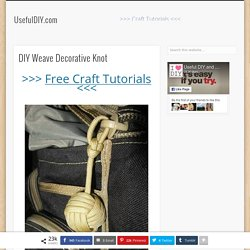 DIY Weave Decorative Knot DIY Projects