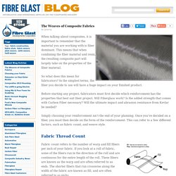 The Weaves of Composite Fabrics — Fibre Glast Blog