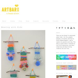 Weaving with Kids - Art Bar