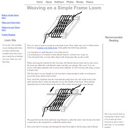 Weaving on a Simple Frame Loom
