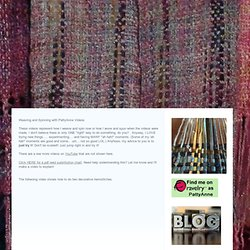 Weaving and Spinning Videos - PattyAnne's Place