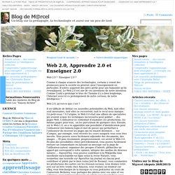 Web 2.0, Apprendre 2.0 et Enseigner 2.0
