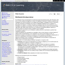Web 2.0 in Learning - Web Quests