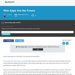 Web Apps Are the Future