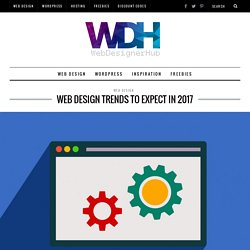 Web Design Trends To Expect In 2017