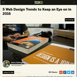 5 Web Design Trends to Keep an Eye on in 2016