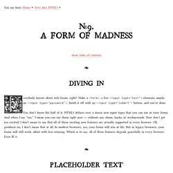 A Form of Madness - Dive Into HTML 5