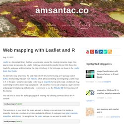 Web mapping with Leaflet and R